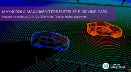 Maxim发布业界最小的LiDAR IC,带宽提高2倍以上,加速自动驾驶汽车平台设计