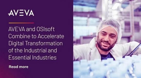 【重磅】工控界年度第一并購 | 施耐德電氣50億美元間接并購OSIsoft
