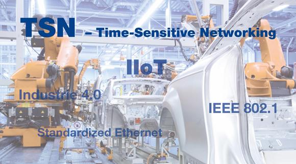 时间敏感型网络给工业物联网和制造业带来的好处