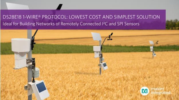 Maxim Integrated利用1-Wire协议大幅降低设计复杂度,提供业界最低成本的方案